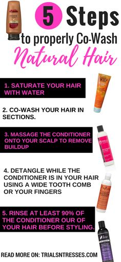 5 Steps To Properly Co Wash Natural Hair