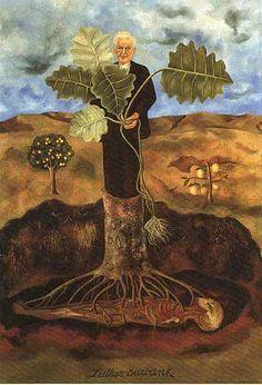 Frida Kahlo: Luther Burbank