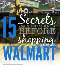 15 Secrets You Need To Know Before Shopping at Walmart  -  good suggestions on saving money, brand comparisons, links to savings apps and sites, etc.  check it out, some good ideas and info.   lj