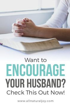 Needs ideas for words to encourage your husband? These are fun and creative ways to tell your man you love him. #godlymarriage #biblicalwomanhood #godlywife