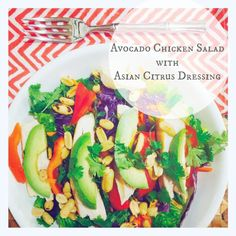 Avocado Chicken Salad with Asian Citrus Dressing~Low #FODMAP substitutions: Use lettuce or other low FODMAP greens in place of Napa cabbage, omit purple cabbage & green onions, and limit avocado to 1/8th per serving.