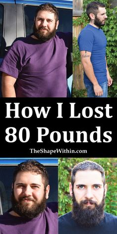 My weight loss story, and what I did to lose 80 pounds. From 245 pounds to 165, and beyond! | Start your weight loss journey at TheShapeWithin.com