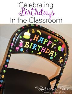 Simple DIY chair for celebrating birthdays in the classroom! My students couldn't WAIT to sit in the happy birthday chair on their birthday! New Classroom, Classroom Community, Classroom Setting, Kindergarten Classroom, Classroom Ideas, Classroom Birthday Board, Classroom Birthday Displays, Classroom Decoration Ideas, Birthday Display In Classroom