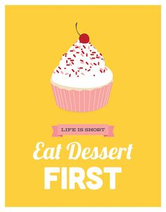 Eat Dessert First kitchen art print yellow & by GraphicAnthology, $22.00