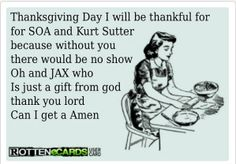 Exactly what I will be thankful for on Thanksgiving. Amen. Count your blessings people.
