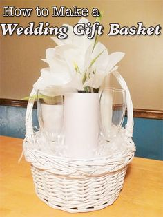 How To Make Wedding Gift Basket : Wedding Gift Baskets on Pinterest Gifts, Gift Baskets and Gift Ideas