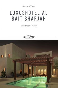Sharjah hat mit dem Al Bait sein erstes Luxushotel - The Chill Report Sharjah, Hotel Reviews, Bait, Chill, Traveling, Mansions, House Styles, Home, Luxury