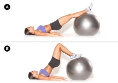 Next Level Butt-Building Workout: Stability Ball Leg Curl I do these and they're harder than any hamstring exercise on a machine!  <3 them :)