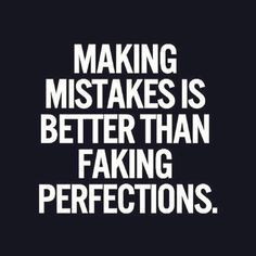Embrace mistakes and the opportunity for growth!