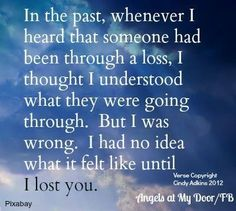 The loss of a loved one is unbearable.