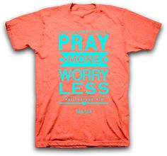 Unisex Tee Shirt Pray More Worry Less Tee by SouthernStitchesCo