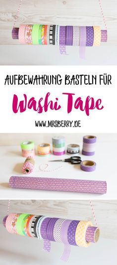 DIY Idee: Aufbewahrung für Washi Tape / Masking Tape basteln.