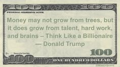 Donald Trump Money Quote saying money is not botanical, but mechanical, using formulaic success tropes while dismissing family as the true source