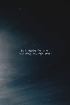 Sky & Stars lovers 3 Word Quotes, Moon Quotes, Lines Quotes, Star Quotes, Qoutes, Sayings, Night Sky Quotes, Mots Forts, Deep Thought Quotes