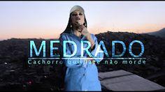 MEDRADO - Cachorro Que Late Não Morde (Videoclipe Oficial) - YouTube