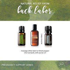 Pregnancy Support Series: Back Labor. Massage Black Pepper or Basil with…