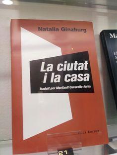 """""""La ciutat i la casa"""" de Natalia Ginzburg. Club Editor."""