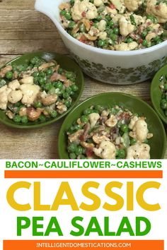 Easy recipe for an old Classic Pea Salad. This recipe has stood the test of time. Pea Salad made with bacon cauliflower and cashews. You can trade the cashews for pine nuts if you like. Great for Pot Luck or Church Dinners. Buffalo Chicken Pasta Salad, Chicken Salad Recipes, Pork Chop Recipes, Pasta Recipes, Crockpot Recipes, Dinner Recipes, Fudge Recipes, Dessert Recipes, Lasagna Recipes