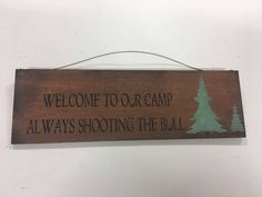 Welcome to Our Camp Always shooting the Bull wood art sign lodge lake cabin  #Lodge #Lodge