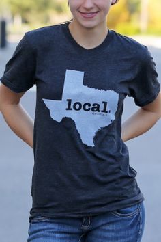 These shirts are SOOOO comfortable! The Home. T - Texas Local T, $28.00 (http://www.thehomet.com/texas-local-t-shirt)