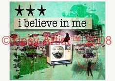 I Believe in Me II -  Inspirational Downloadable Digital Print by Tiffany Bora, Tipsy Artist. on Etsy, $5.00