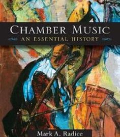 Chamber Music: An Essential History PDF
