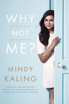 "Mindy Kaling's new book ""Why Not Me?"" Just Made Us Want September to Get Here ASAP! http://levo.im/1KMqMC5 #LevoBrief"
