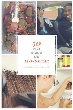 50 ideias criativas para economizar - Blog Chega de Bagunça
