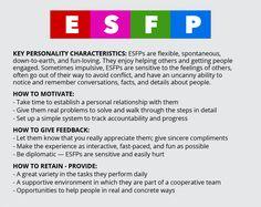 Keep ESFPs tied to a set schedule.