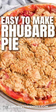 Easy Rhubarb Recipes, Rhubarb Desserts, Easy Pie Recipes, Köstliche Desserts, Sweet Recipes, Delicious Desserts, Dessert Recipes, Cooking Recipes, Yummy Food