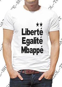 """T-shirt humour football """"Liberté égalité Mbappé"""". Maillot 2 étoiles équipe de foot de France championne du monde liberté égalité Mbappé."""
