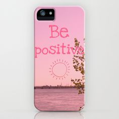 Be positive! iPhone Case by Louise Machado - $35.00