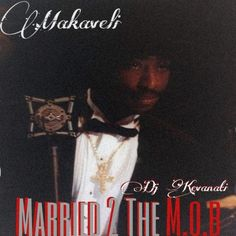 Makaveli - Married 2 The Mob (2020) 2pac Makaveli, Mixtape, All About Time, Rapper, Dj, Movie Posters, Film Poster, Billboard, Film Posters