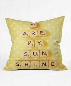 Loving this Happee Monkee You Are My Sunshine Throw Pillow on #zulily! #zulilyfinds