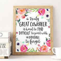 School Psychologist Gift, A truly great School Psychologist is hard to find, Office Decor, Office Gi Gifts For Professors, Gifts For Colleagues, Art Floral, Floral Prints, Nurse Gifts, Teacher Gifts, Bon Appetit, Neuer Job, Kitchen Prints