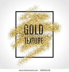 Gold Glitter On White Background Realistic Stock Vector (Royalty Free) 498591148 Printable Images, Gold Glitter Background, Color Quotes, Gold Texture, Glitter Nails, Royalty Free Stock Photos, Illustration, Prints, Sparkles