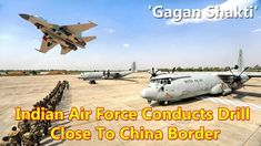 Indian Air Force Conducts Drill Close To China Border