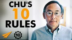Steven Chu's Top 10 Rules For Success