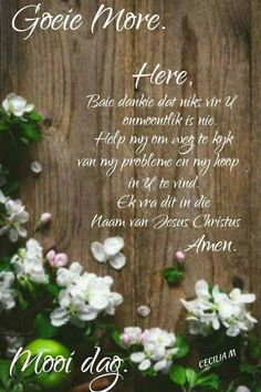 Good Morning Greetings, Good Morning Wishes, Baie Dankie, Lekker Dag, G Morning, Goeie More, Christian Messages, Special Quotes, Good Night Quotes