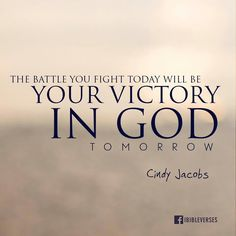 He is victory. ~Cindy Jacobs