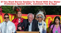 On no! Water Protectors have been betrayed! Add your name to ask Senator Bernie Sanders to join hundreds of veterans in stopping more police brutality against the people who have been working for months to stop Big Oil from polluting the water supply of millions of Americans!Can you believe it?... The Army Corps has approved the final permit for DAPL, plus The Standing Rock Sioux Tribal Council has asked police to remove Water Protectors from tribal land, leading them to perform an…