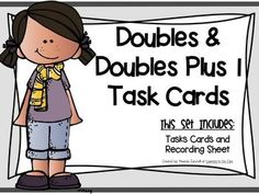 12 Doubles and Near Doubles Task Cards and Recording Sheet: The Doubles and Doubles Plus 1 cards are to help students who already have doubles facts memorized to realize that all they have to do is simply add one more to the sum to get the answer for Math Doubles, Doubles Facts, Teaching First Grade, Teaching Math, Math Classroom, Kindergarten Math, Second Grade Math, Grade 2, Fourth Grade