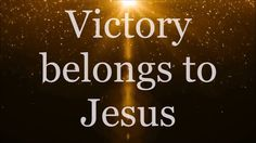 Victory Belongs To Jesus Lyrics - Todd Dulaney Who can stand against the Lord No one can, No one will. Who can stand against the king . Praise Songs, Worship Songs, Praise And Worship, Jesus Quotes, Bible Quotes, Bible Verses, Bible 2, Christian Song Lyrics, Christian Quotes