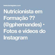 Nutricionista em Formação 🍴💪 (@gphernandes) • Fotos e vídeos do Instagram