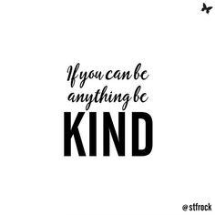 B e  k i n d  x  x  #inspo #quote #kindness