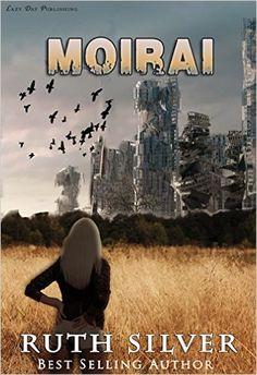 Amazon.com: Moirai (Aberrant Book 2) eBook: Ruth Silver: Kindle Store