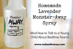 Homemade Lavender Monster-Away Spray (How to Talk to a Young Child About Bedtime Fears) - Red and Honey
