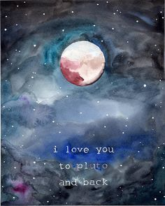 i love you to pluto and back Astronomy Science, Space And Astronomy, Pluto Planet, Parent Tattoos, Cheesy Quotes, Planet Love, Dwarf Planet, Planets Wallpaper, Celestial Wedding