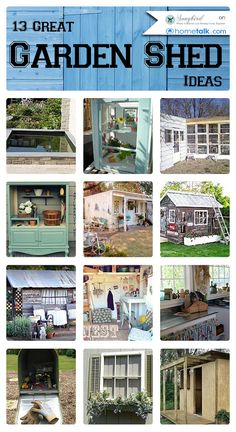 13 Great {Garden Shed} Ideas   curated by 'Songbird Blog!'
