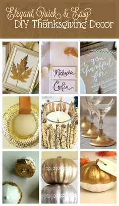 I've been bursting with the desire to decorate our space in festive Holiday gilding. So, I did some searching for Elegant, Easy & DIY Thanksgiving decor. Thanksgiving Parties, Thanksgiving Crafts, Thanksgiving Table, Thanksgiving Decorations, Holiday Crafts, Holiday Fun, Fun Crafts, Holiday Ideas, Festive